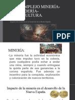 EL COMPLEJO MINERÍA-GANADERÍA-AGRICULTURA.pptx