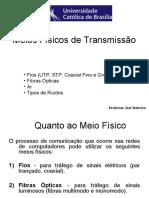 4 - Meios Físicos de Transmissão