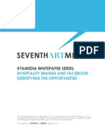 Seventh Art Media - Hospitality Brands and Facebook - Identifying the Opportunities
