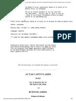 Actas Capitulares Desde El 21 Hasta El 25 De Mayo De 1810, En Buenos-aires, por anonimo_