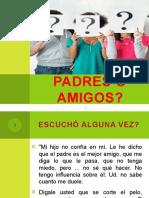 PADRES O AMIGOS.pptx
