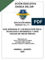 GUÍA INTEGRADA N° 2 - TERCER PERIODO - TECNOLOGÍA - EDUCACIÓN FÍSICA Y ARTES VISUALES (1).pdf