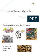 unusual ideas to make a buzz