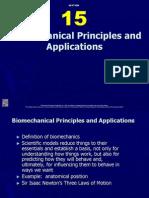 Biomechanical Principles and Applications