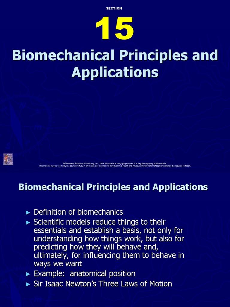 Biomechanics: Principles and Applications