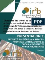 Presentation 3 - Attenuateurs de Chocs extrémités de file, Tunisie Autoroutes, Mai 2014