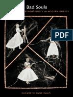 Elizabeth Anne Davis - Bad Souls_ Madness and Responsibility in Modern Greece-Duke University Press (2012).pdf