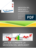 Medicion del Mercado y Pronostico