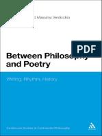 Between Philosophy and Poetry - Writing, Rhythm, History (Massimo Verdicchio, Robert Burch.pdf