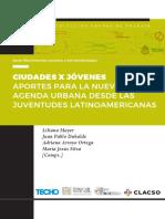 MAYER, L. Ciudades x Jóvenes - Aportes para la Nueva Agenda Urbana desde las Juventudes Latinoamericanas.pdf