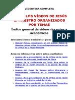 TODOS LOS VÍDEOS DE JESÚS G. MAESTRO ORGANIZADOS POR TEMAS