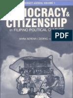 Philippine Democracy Agenda Vol. 1 - Democracy & Citizenship in Filipino Political Culture