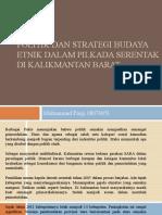 Politik dan Strategi budaya etnik dalam pilkada serentak