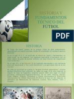 HISTORIA Y FUNDAMENTOS TÉCNICO DEL FÚTBOL [Autoguardado]