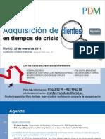 Agenda Seminario 25ene11 Expansion PDM Como Captar Clientes en Tiempos de Crisis.