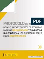 PROTOCOLO DE ACTUACIÓN DE LAS FUERZAS Y CUERPOS DE SEGURIDAD PARA LOS DELITOS DE ODIO Y CONDUCTAS QUE VULNERAN LAS NORMAS LEGALES SOBRE DISCRIMINACIÓN
