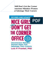 Nice Girls Still Don't Get the Corner Office Unconscious Mistakes Women Make That Sabotage Their Careers