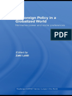 (Routledge_GARNET series) Zaki Laïdi - Eu Foreign Policy in a Globalized World_ Normative Power and Social Preferences-Routledge (2008)