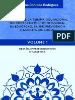 Adriano Conrado Rodrigues - VOLUME 1 - TERAPIA OCUPACIONAL (Livro)