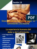 Sesión 13 El sentido del dolor, el sufrimiento y la muerte (1)