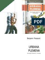 Benjamin Perasovic - Urbana plemena