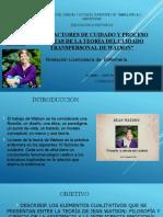 """""""LOS FACTORES DE CUIDADO Y PROCESO CARITAS DE LA TEORÍA DEL CUIDADO TRANSPERSONAL DE WATSON"""""""