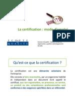 La Certification Mode d'Emploi