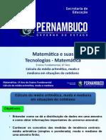 Calculo da Media aritmética, moda e mediana em situações do cotidiano - Cópia.ppt