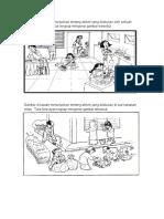 Gambar di bawah menunjukkan tentang aktiviti yang dilakukan oleh sebuah keluarga