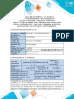 Guía de actividades y rúbrica de evaluación - Tarea 3 - Realizar trabajo sobre fármacos que actúan sobre sistema cardiovascular, respiratorio, digestivo, endocrino, genitourinario, inmunológico y hematopoyético.
