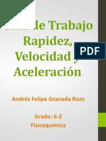 Guía de Trabajo Rapidez, Velocidad y Aceleración