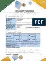 Guía de actividades y rúbrica de evaluación - Fase 2 - La antropología y su campo de estudio
