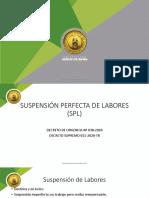 SUSPENSION PERFECTA DE LABORES (SPL)