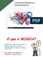 MÚSICA – História da música moderna e contemporânea