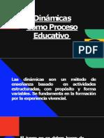 Dinámicas Como Proceso Educativo (1)-convertido