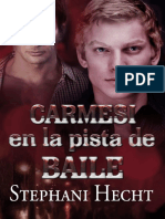Stephani Hecht - Serie Carmesi - 01. Carmesi en la Pista de Baile