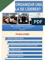 COMO_ORGANIZAR_UNA_ESCUELA_DE_LIDERES_2011-01_OK