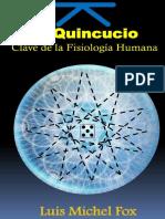 El Quincuncio. Clave de la FISIOLOGIA HUMANA (Spanish Edition)