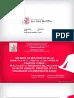 Practica 14 y 15 GPC, Seguridad del paciente, Lista de chequeo, Derecho usuarios SS