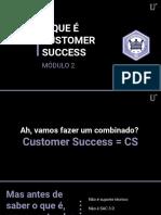 2.1 - O que é Customer Success (1)