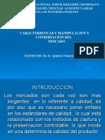 CARACTERÍSTICAS, MANIPULACION  Y CONSERVACION DEL PESCADO