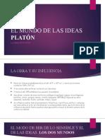 EL MUNDO DE LAS IDEAS PLATÓN
