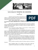 LOS MALOS TIEMPOS DE SIEMPRE by  Saladina Jota