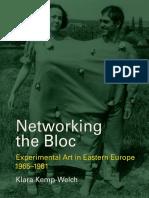 Networking the Bloc_ Experiment - Klara Kemp-Welch.pdf