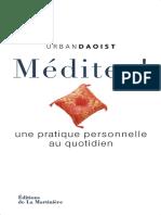 Daoist, Urban - Méditez! une pratique personnelle au quotidien (2012, Editions de La Martinière) - libgen.lc