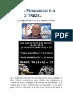 O Papa Francisco e o Numero Treze