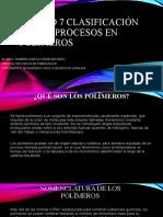 Unidad 7 Clasificación de los procesos en polímeros