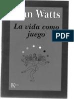 Watts, Alan - La Vida como Juego [pdf]