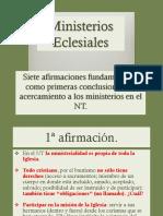 Ses 8 Siete afirmaciones sobre Ministerios Eclesiales