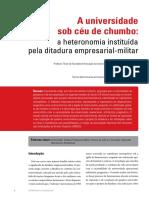 Leher, R.; Silva, S. A universidade sob céu de chumbo, a heteronomia instituída pela ditaduta empresarial-militar